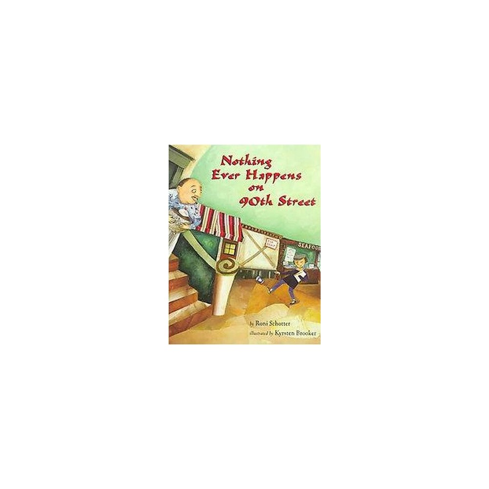 Nothing Ever Happens on 90th Street (Paperback) (Roni Schotter)