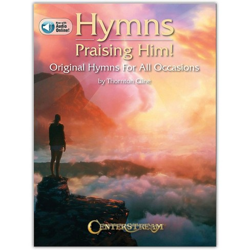 Centerstream Publishing Hymns Praising Him! (Original Hymns for All Occasions) Piano Series Book/Audio Online - image 1 of 1
