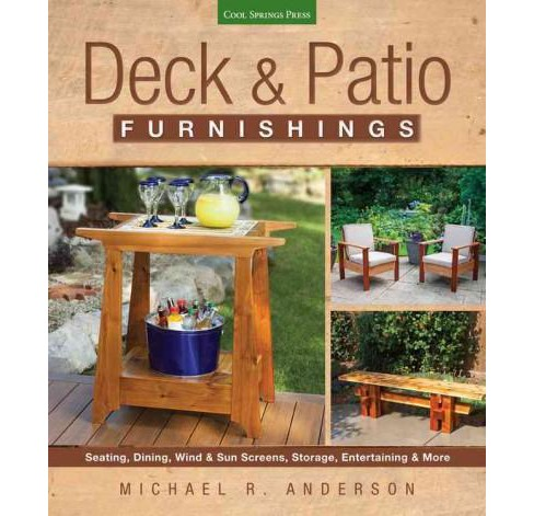 Deck & Patio Furnishings : Seating, Dining, Wind & Sun Screens, Storage, Entertaining & More (Paperback) - image 1 of 1