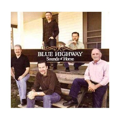 Blue Highway - Sounds of Home (CD) - image 1 of 1