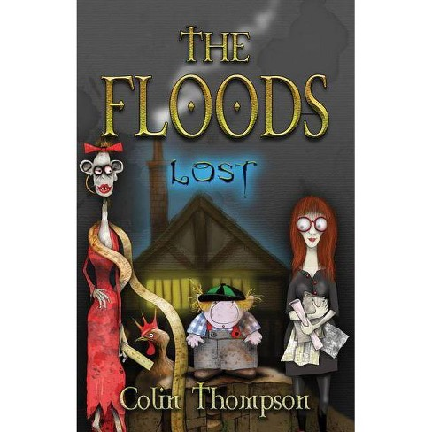 The Floods: Lost - (Floods (Paperback)) by  Colin Thompson (Paperback) - image 1 of 1