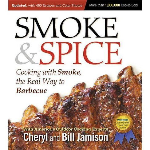 Smoke & Spice, Updated and Expanded 3rd Edition - by  Cheryl Jamison & Bill Jamison (Paperback) - image 1 of 1