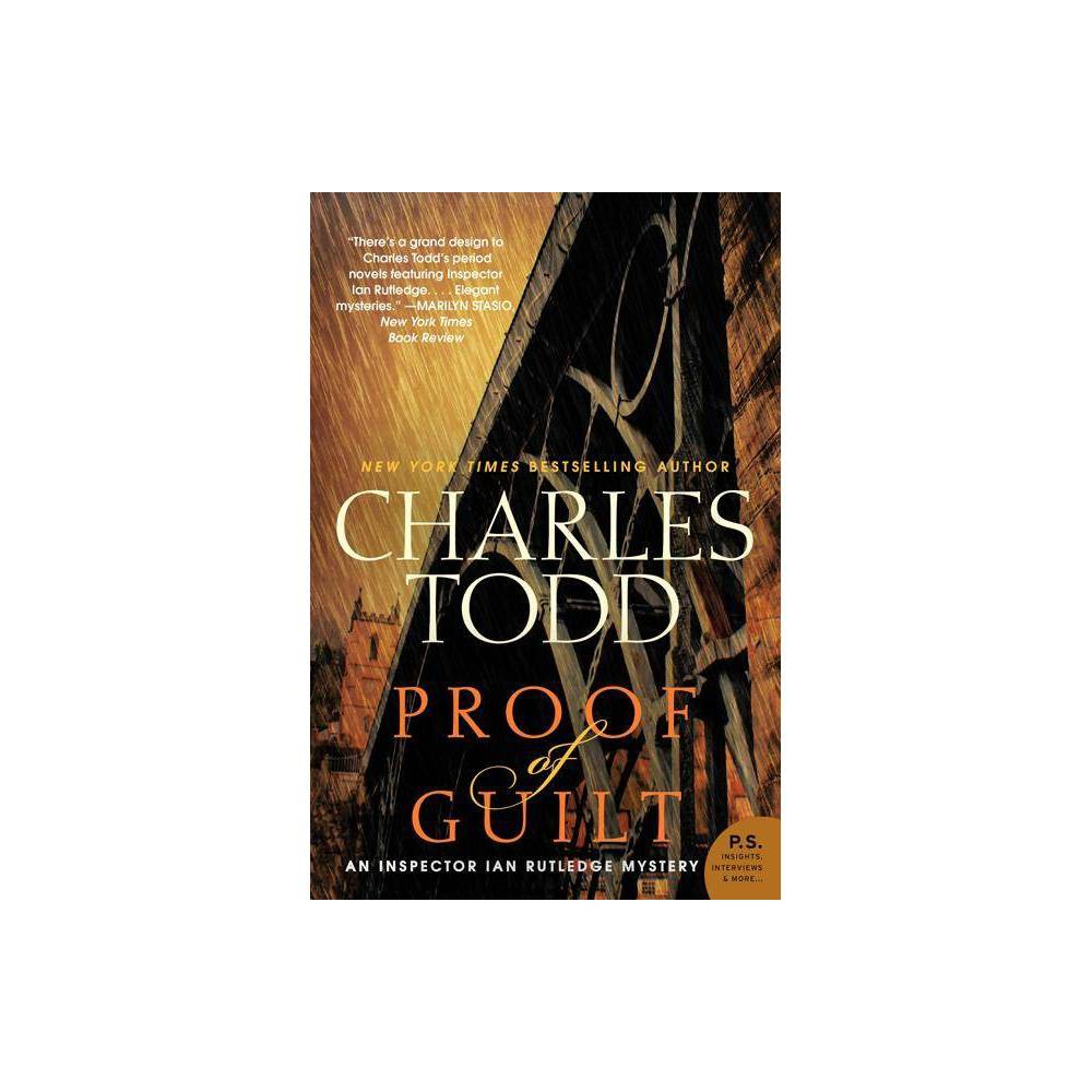 Proof Of Guilt Inspector Ian Rutledge Mysteries By Charles Todd Paperback