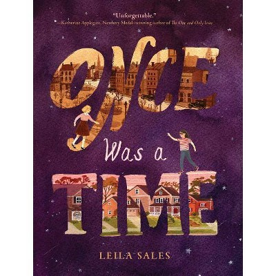 Once Was a Time - by  Leila Sales (Paperback)