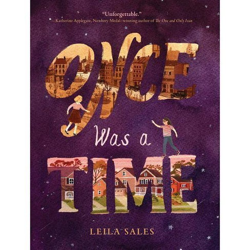 Once Was a Time - by  Leila Sales (Paperback) - image 1 of 1