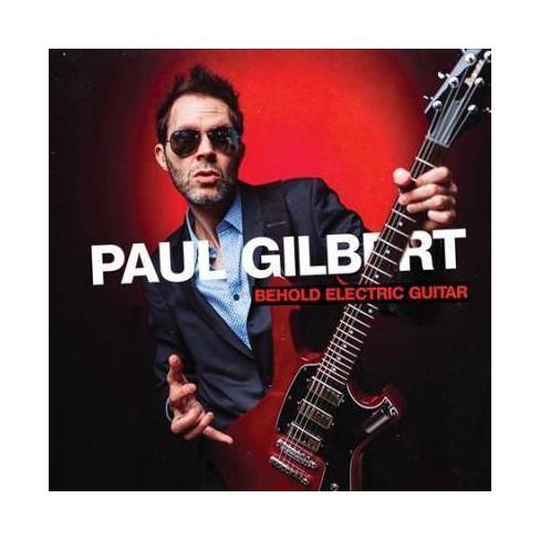 Paul Gilbert - Behold Electric Guitar (CD) - image 1 of 1