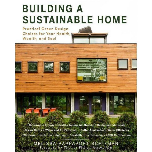 Building a Sustainable Home - by  Melissa Rappaport Schifman (Paperback) - image 1 of 1