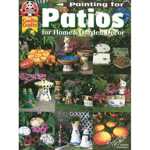 Painting for Patios for Home & Garden Decor - (Design Originals) by  Suzanne McNeill (Paperback) - image 1 of 1