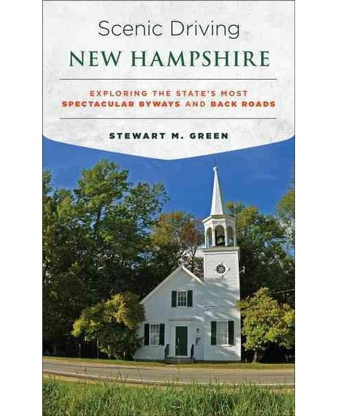 Scenic Driving New Hampshire : Exploring the State's Most Spectacular Byways and Back Roads (Paperback) - image 1 of 1