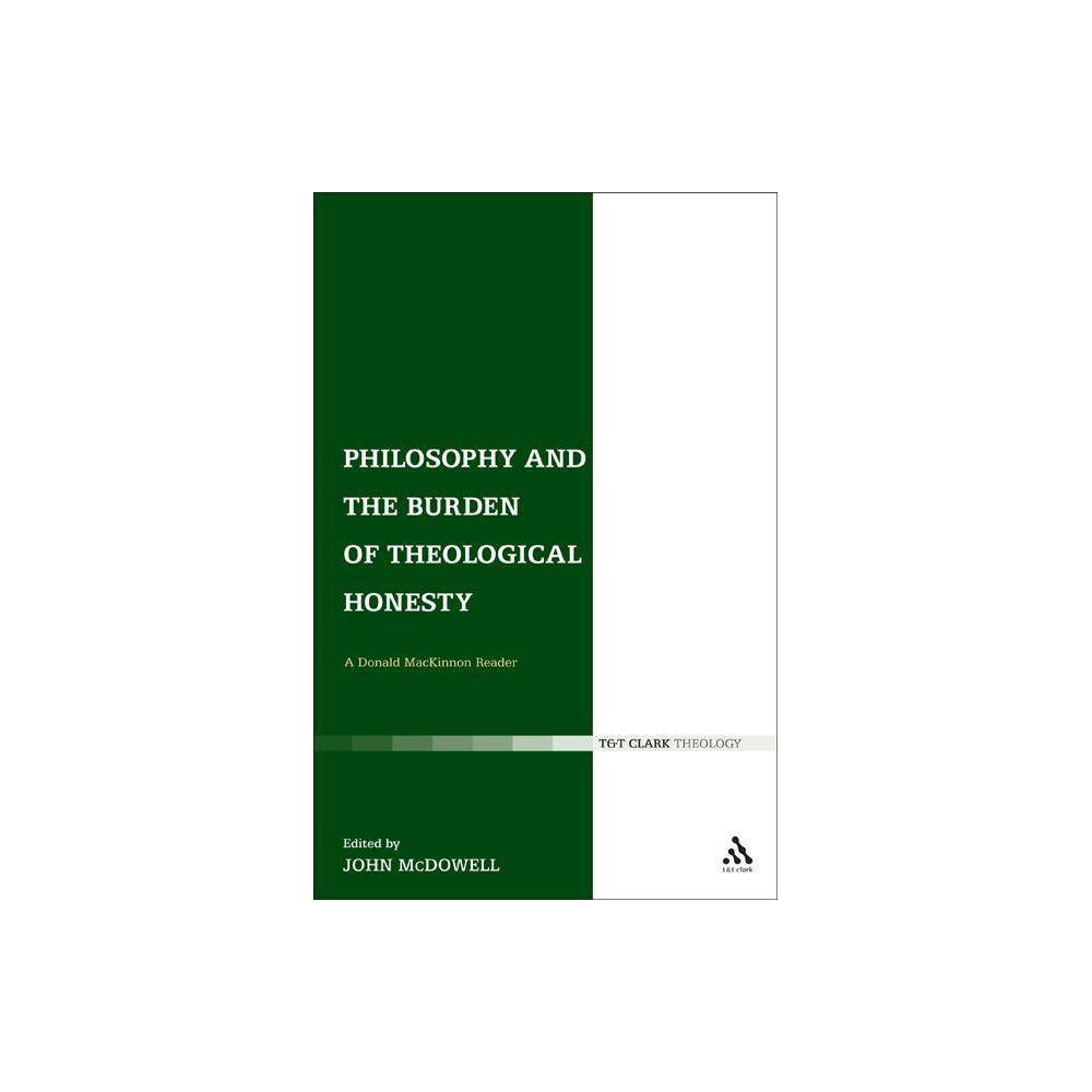 Philosophy and the Burden of Theological Honesty - (Hardcover)
