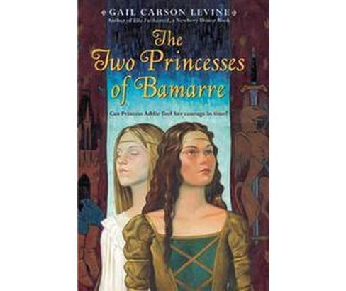Two Princesses of Bamarre (Reissue) (Paperback) (Gail Carson Levine) - image 1 of 1
