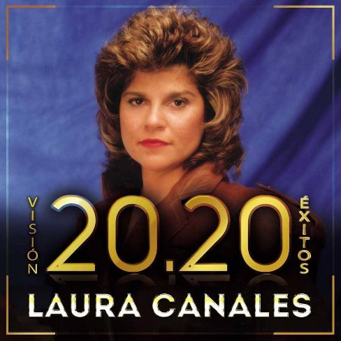 Laura Canales - Vision 20.20 Exitos (CD) - image 1 of 1