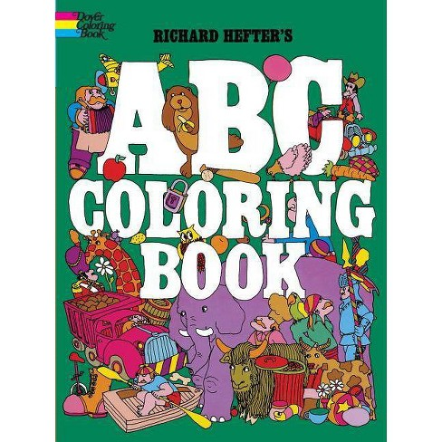 ABC Coloring Book - (Dover Coloring Books) by Richard Hefter (Paperback)