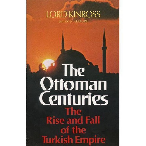 Ottoman Centuries - by  Lord Kinross (Paperback) - image 1 of 1