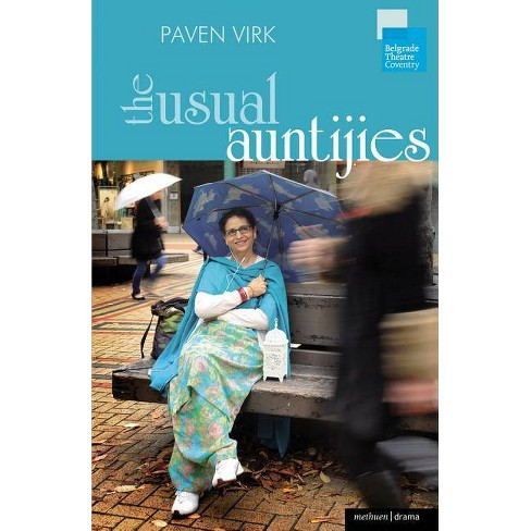 The Usual Auntijies - (Methuen Drama Modern Plays) by  Paven Virk (Paperback) - image 1 of 1