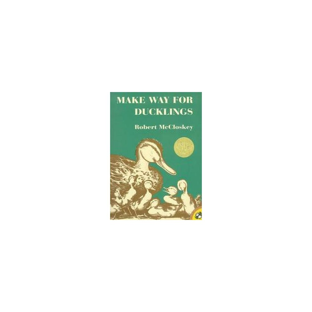Make Way for Ducklings ( Picture Puffins) (Reprint) (Paperback) by Robert Mccloskey