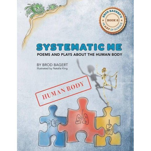 Systematic Me - (Brod Bagert's Heart of Science) by  Brod Bagert (Paperback) - image 1 of 1
