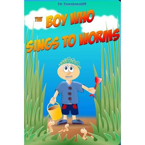 The Boy Who Sings to Worms - by  Mark Jones (Paperback) - image 1 of 1