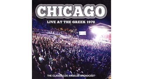 Chicago - Live At The Greek 1978 (CD) - image 1 of 1