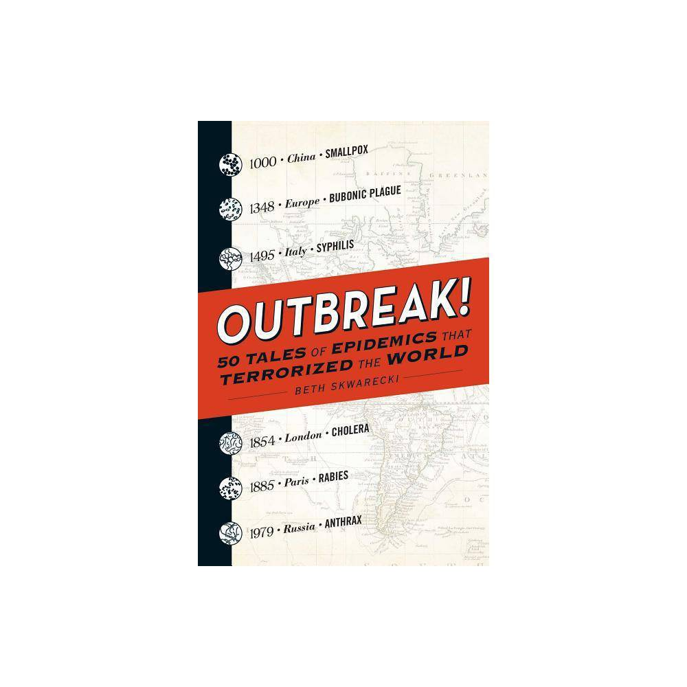 Outbreak By Beth Skwarecki Paperback