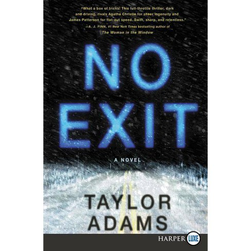 No Exit - Large Print by  Taylor Adams (Paperback) - image 1 of 1