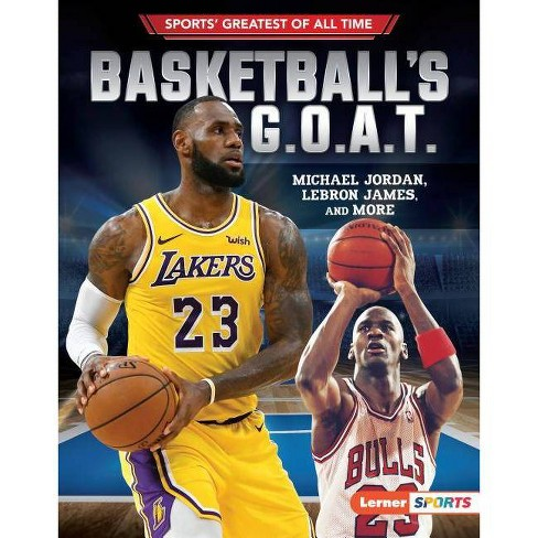 Basketball's G.O.A.T. - (Sports' Greatest of All Time (Lerner (Tm) Sports)) by  Joe Levit (Hardcover) - image 1 of 1