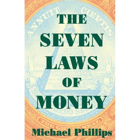 The Seven Laws of Money - by  Michael Phillips (Paperback) - image 1 of 1