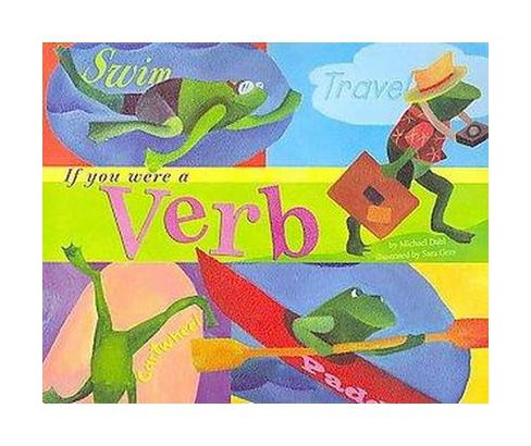 If You Were a Verb (Paperback) (Michael Dahl) - image 1 of 1
