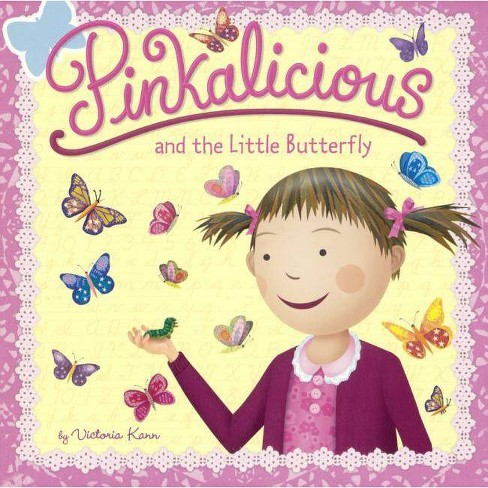 Pinkalicious and the Little Butterfly - by  Victoria Kann (Hardcover) - image 1 of 1