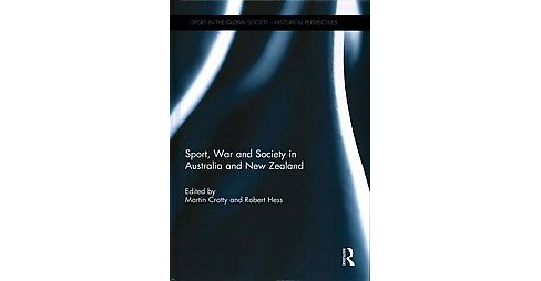 Sport, War and Society in Australia and New Zealand (Hardcover) - image 1 of 1