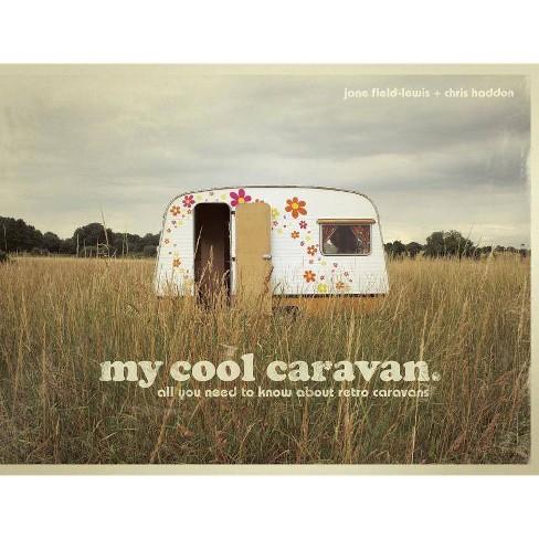 My Cool Caravan - by  Jane Field-Lewis (Hardcover) - image 1 of 1