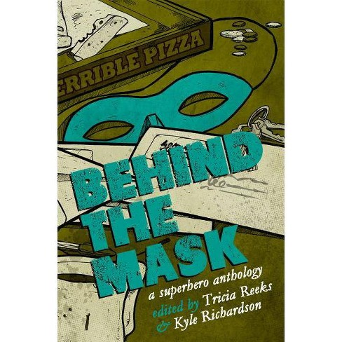 Behind the Mask - (Paperback) - image 1 of 1