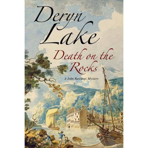 Death on the Rocks - (John Rawlings, Apothecary) by  Deryn Lake (Hardcover) - image 1 of 1