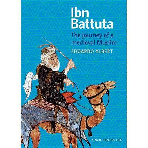 Ibn Battuta - (Concise Life) by  Edoardo Albert (Paperback) - image 1 of 1