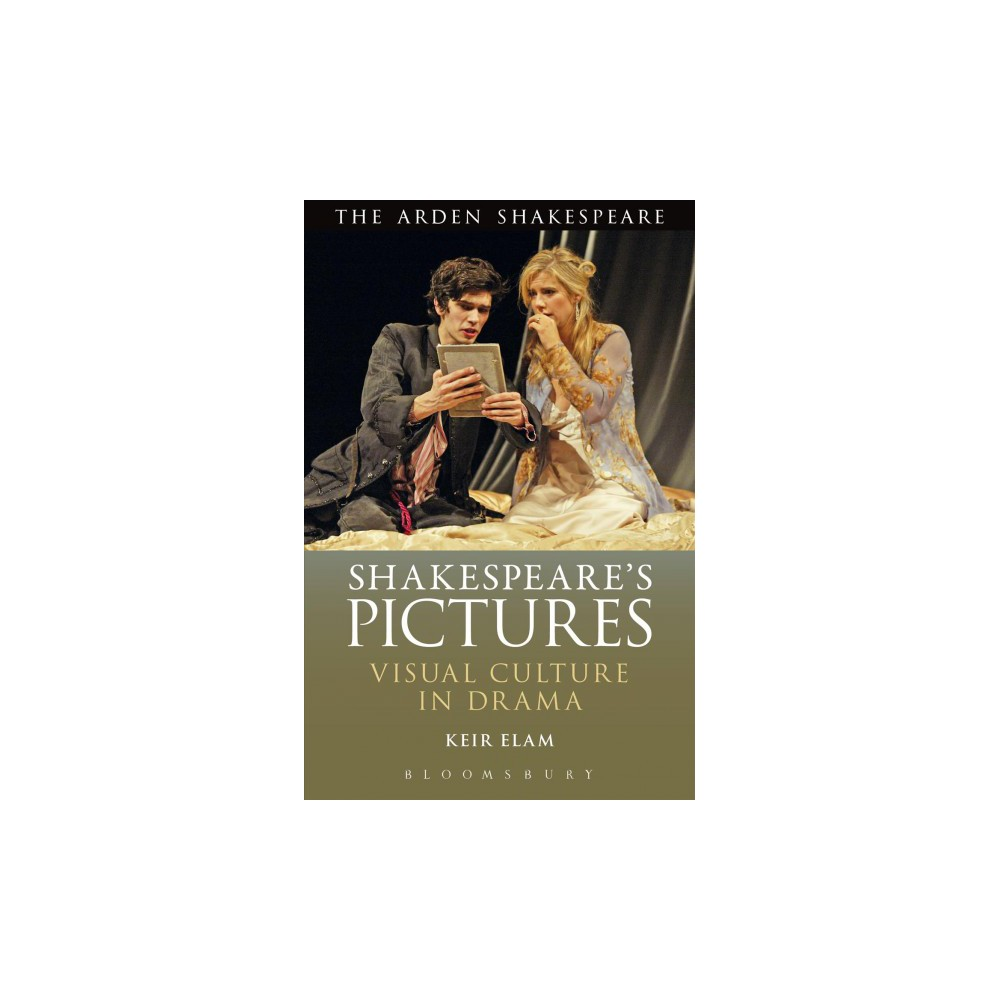 Shakespeare's Pictures : Visual Objects in the Drama (Hardcover) (Keir Elam)
