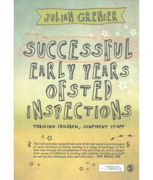 Successful Early Years Ofsted Inspections : Thriving Children, Confident Staff (Paperback) (Julian - image 1 of 1