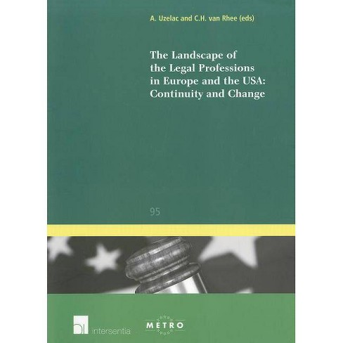 The Landscape of the Legal Professions in Europe and the Usa: Continuity and Change - (Paperback) - image 1 of 1