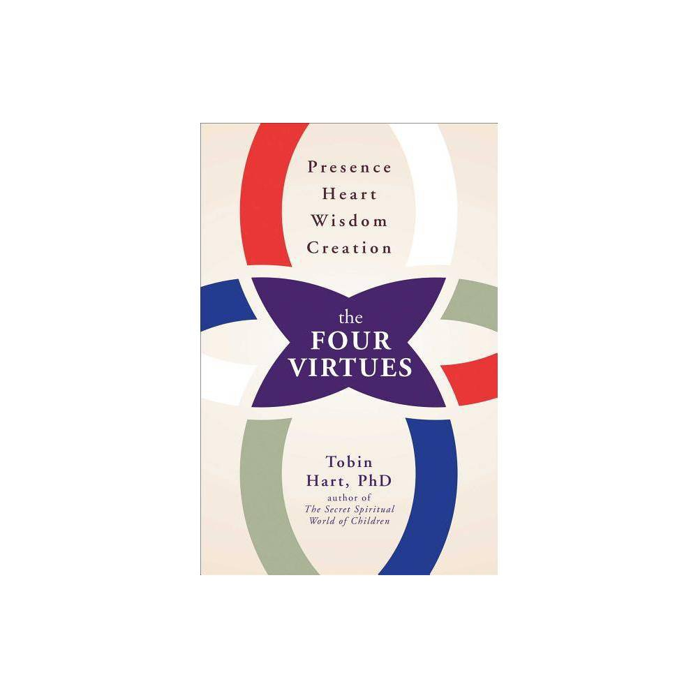 The Four Virtues By Tobin Hart Paperback