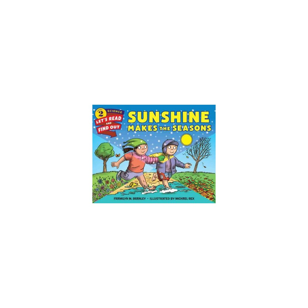 Sunshine Makes the Seasons (Revised) (Paperback) (Franklyn Mansfield Branley)