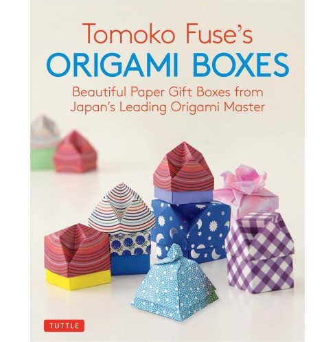 Tomoko Fuse's Origami Boxes : Beautiful Paper Gift Boxes from Japan's Leading Origami Master - image 1 of 1