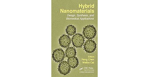 Hybrid Nanomaterials : Design, Synthesis, and Biomedical Applications (Hardcover) - image 1 of 1