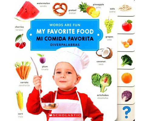 My Favorite Food/ Mi Comida Favorita (Hardcover) - image 1 of 1