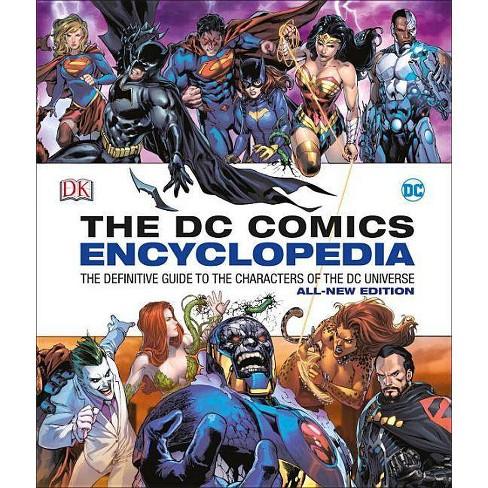 DC Comics Encyclopedia All-New Edition - by Matthew K Manning & Alex Irvine  (Hardcover)