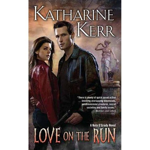Love on the Run - (Daw Book Collectors) by  Katharine Kerr (Paperback) - image 1 of 1