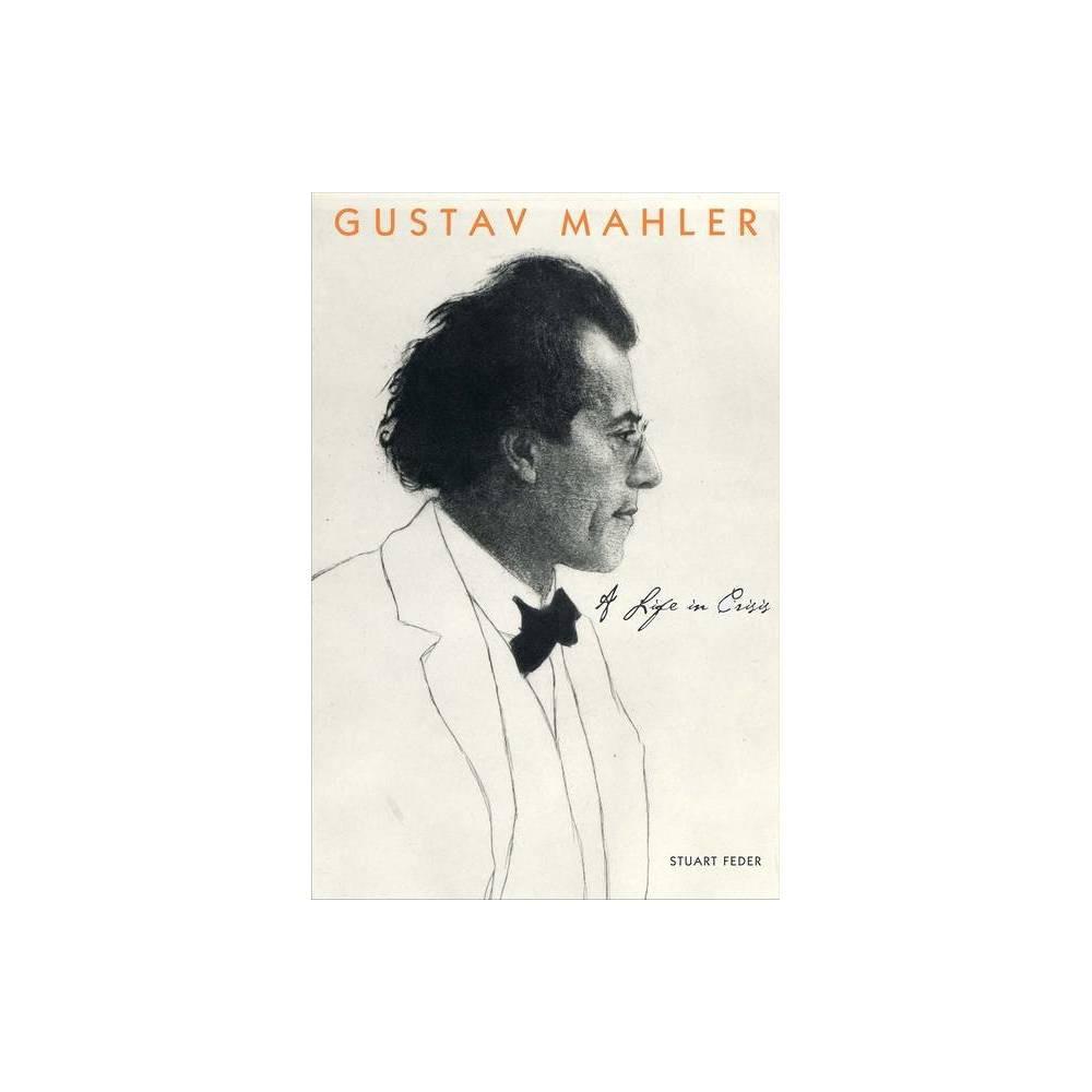 Gustav Mahler By Stuart Feder Paperback