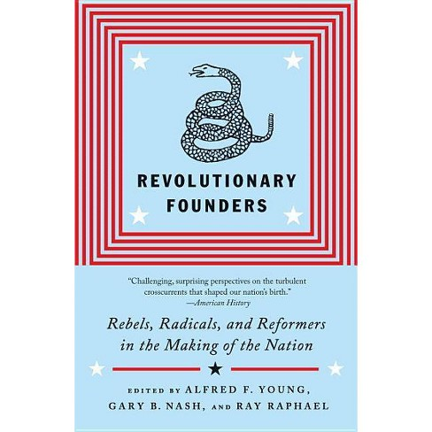 Revolutionary Founders - by  Ray Raphael (Paperback) - image 1 of 1
