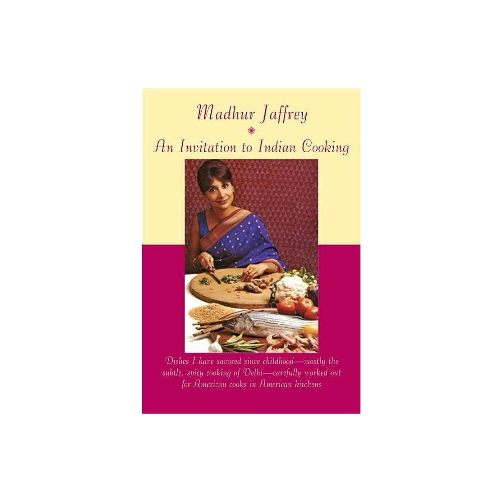An Invitation To Indian Cooking By Madhur Jaffrey Paperback