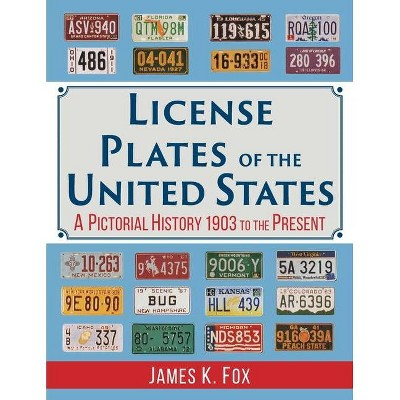 License Plates of the United States - by  James K Fox (Paperback)
