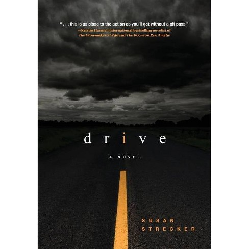 Drive - by  Susan Strecker (Hardcover) - image 1 of 1