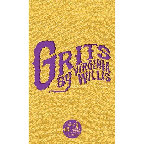 Grits - (Short Stack) by  Virginia Willis (Paperback) - image 1 of 1